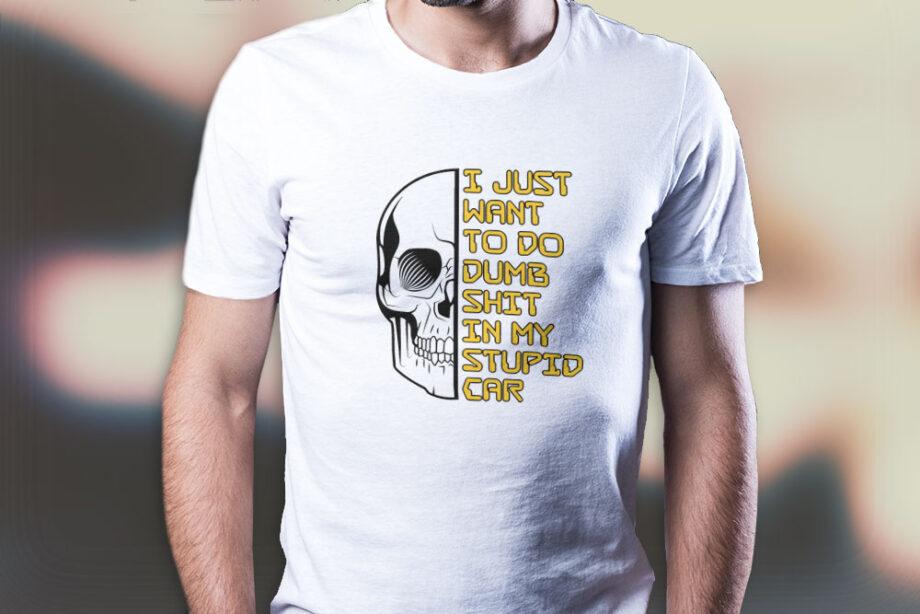 Dumb Stupid Car T-Shirt